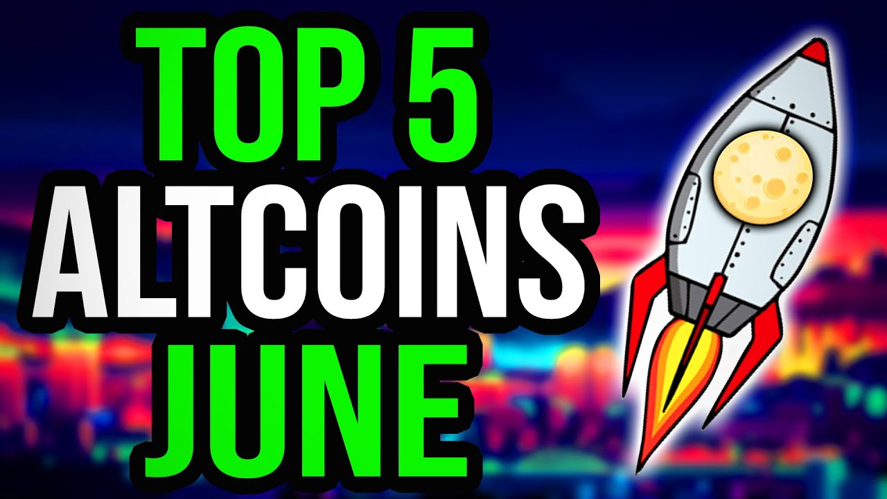 Top 5 best altcoins for June 2021, says top crypto strategist Benson - AZCoin News